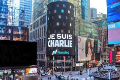 The Nasdaq displayed the now-famous message of Je Suis Charlie in support of the victims of the terrorist attacks this week in Paris.