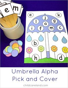 Umbrella alpha pick and cover for letter recognition and fine motor development.