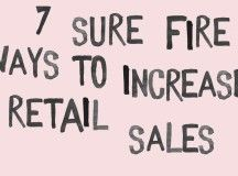 7 sure fire ways to increase retail sales - Abigail Ahern