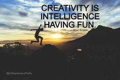 Creativity Is Intelligence Having Fun. #motivationalquotes #motivation #quotes #quoteoftheday #quote #motivational #successtips #success #Top10