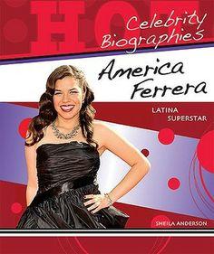 America Ferrera: Latina Superstar