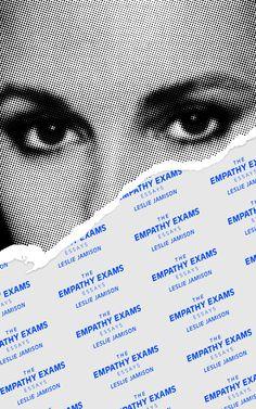 The empathy exams  Leslie Jamison