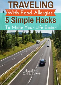 You have got to try these simple hack if you're traveling with food allergies. YES you can still take a road trip, have fun, and stay away from foods you're allergic to.