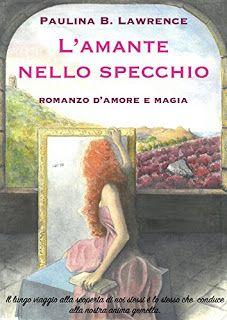 """ROMANCE NON-STOP: DOPPIA RECENSIONE """"L'AMANTE NELLO SPECCHIO"""" di Pau..."""