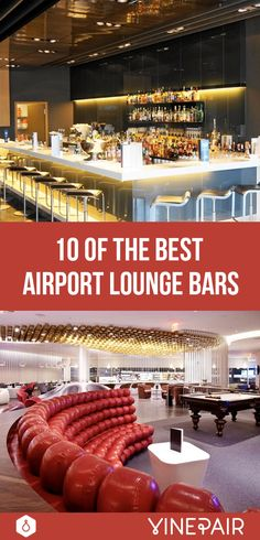 Waiting at the airport doesn't have to be a drag; check out one of these luxury lounge bars for sophisticated pre-flight sipping
