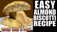 EASY Almond Biscotti Recipe ! By BakeLikeAPro - YouTube Almond Biscotti Recipe Easy, Lemon Biscotti, Biscotti Cookies, Shortbread Cookies, Italian Almond Biscuits, Italian Cookies, My Recipes, Baking Recipes, Cake Recipes