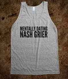 mental dating shirt nash grier)