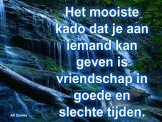 liefde en vriendschap als sleutel Best Friend Quotes, Best Friends, Sef Quotes, Beautiful Lyrics, Dutch Quotes, Thing 1, Verse, Friendship Quotes, True Quotes