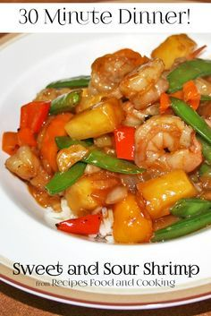 Sweet and Sour Shrimp with green peppers, pea pods, carrots, in a sweet and sour pineapple sauce. Served over rice. Recipes, Food and Cooking