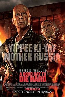 A Good Day to Die Hard is a 2013 American action film and the fifth installment in the Die Hard film series. The film was directed by John Moore and written by Skip Woods, and starring Bruce Willis as John McClane. The main plot finds McClane travelling to Russia to get his estranged son, Jack, out of prison, but is soon caught in the crossfire of a terrorist plot. The fifth Die Hard.
