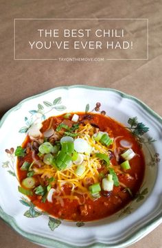 The best chili you've ever had! - A super easy and satisfying recipe especially for the winter months!