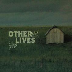 Black Tables – Other Lives