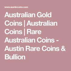 Australian Gold Coins | Australian Coins | Rare Australian Coins - Austin Rare Coins & Bullion