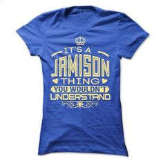 IT IS JAMISON THING AWESOME SHIRT - #disney shirt #tshirt bemalen. CHECK PRICE => https://www.sunfrog.com/LifeStyle/IT-IS-JAMISON-THING-AWESOME-SHIRT-Ladies.html?68278