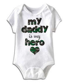 Look at this White 'My Daddy Is My Hero' Bodysuit - Infant on #zulily today!