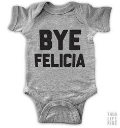 Bye Felicia Onesie