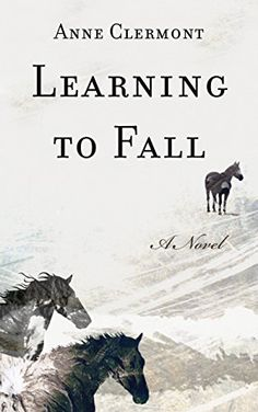 Pin for Later: 21 Fiction Reads to Add to Your Fall Reading List Learning to Fall by Anne Clermont