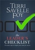 The Leader's Checklist - 10 Action Steps to Inspire Your Team for Success  Within The Leader's Checklist you will find 10 simple, practical, and effective action steps Terri has taken to develop her leadership abilities. Whether you lead a company, a church, a network marketing team, a youth group, a department, or a home, the information shared will benefit you and help you reach the next level.