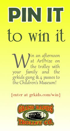 Win an afternoon at ArtPrize on the trolley with your family and the grkids gang & 4 passes to the Children's Museum!  Enter here:  http://grkids.com/pin-it-to-win-it-an-afternoon-on-the-trolley-at-artprize-and-passes-to-the-childrens-museum/
