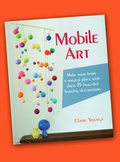 The Papercraft Post: Mobile Art, by Clare Youngs. Book Review.