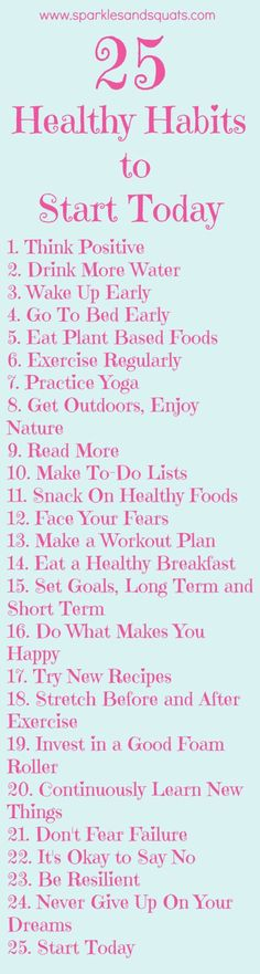 25 Healthy Habits to Start Today
