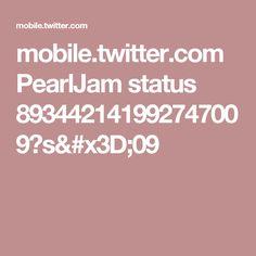 mobile.twitter.com PearlJam status 893442141992747009?s=09