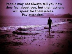People may not always tell you.....