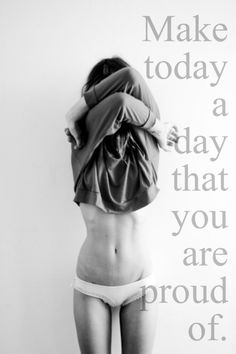 How will you make today a day to be proud of? #lifequote