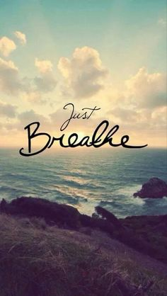 """I never realized how much the words """"just breathe"""" mean when I say them. I'm not saying to breathe as in a way to relax and calm down. I'm saying just keep breathing. The Words, Yoga Quotes, Motivational Quotes, Motivational Thoughts, Namaste Quotes, Great Quotes, Quotes To Live By, Inspiring Quotes, Daily Quotes"""
