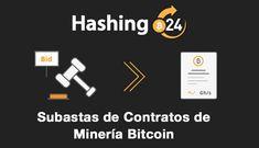 Subastas de contratos de minería Bitcoin en Hashing24 cómo funcionan?