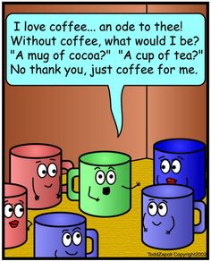 Google Image Result for http://www.ineedcoffee.com/02/zap2/images/comic-love-coffee-poem.jpg
