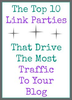 Link Parties That Drive The Most Traffic - Blogging on the Side