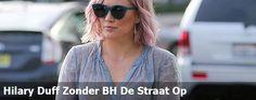 Hilary Duff moet weer aan de man, en dus gaat ze zonder bh de straat op.  Meer foto's hier: http://prutsfm.nl/prutsfm/?p=118266