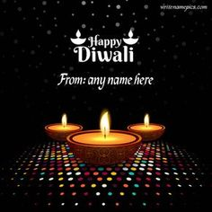 Happy Diwali Status, Happy Diwali Images Hd, Happy Diwali Pictures, Happy Diwali Wallpapers, Diwali Greetings With Name, Diwali Wishes Greeting Cards, Diwali Wishes Messages, Tamil Greetings, Happy Diwali Cards