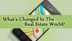 What's Changed in the Real Estate World?
