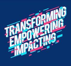Transforming Empowering Impacting #danzjabrix #graphicdesign #tee #tshirt #glitch