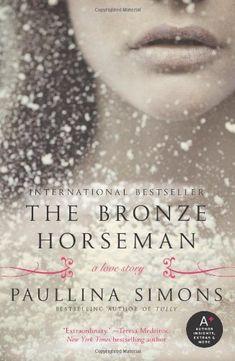 The Bronze Horseman by Paullina Simons ~ EPIC!!!!!