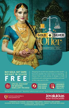 GOLD + SILVER OFFER  JANUARY 16th - 31st  BUY GOLD, GET SAME WEIGHT IN SILVER FREE  Shopping for world-class jewellery at the world's favourite jeweller has never been so rewarding. Choose from a wide variety of designs in both traditional and contemporary jewellery and avail of this trully special offer.   SPECIAL DISCOUNT ON WEDDING JEWELLERY PACKAGE   EXCHANGE OLD GOLD FOR NEW   ADVANCE BOOKING FACILITY   Beautifully crafted by master artisans * Unique designs and the best prices
