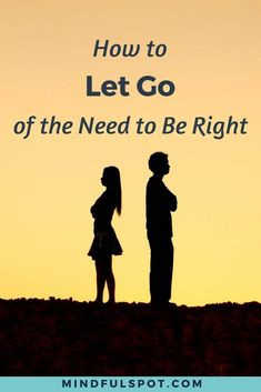 Tired of finding yourself in needless and petty arguments? Here's how to let go of the need to be right and change the way you interact with people. Click through to read the post. Mindfulness for beginners - Mindfulness At Work, Mindfulness For Beginners, Mindfulness Books, Benefits Of Mindfulness, Mindfulness Techniques, Mindfulness Exercises, Meditation For Beginners, Mindfulness Activities, Meditation Benefits