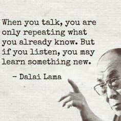 Hmmm, something to think about... next time, when I'm talking to much