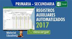 REGISTRO AUXILIARES AUTOMATIZADOS 2017 PRIMARIA - SECUNDARIA - Material Educativo