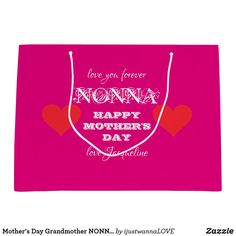 Mother's Day Grandmother NONNA Custom Cute Pink Large Gift Bag Gifts For Your Girlfriend, Gifts For Brother, Boyfriend Gifts, Gifts For Dad, Best Gifts For Men, Unique Gifts For Her, Cool Gifts, Uncle Gifts, Grandma Gifts