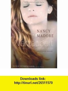 Verzaubert! 13 märchenhafte Bettgeschichten (9783899414011) Nancy Madore , ISBN-10: 3899414012  , ISBN-13: 978-3899414011 ,  , tutorials , pdf , ebook , torrent , downloads , rapidshare , filesonic , hotfile , megaupload , fileserve
