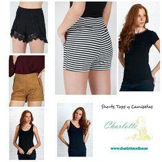 Jueves Elige ya tu look para el fin de semana, entre nuestros shorts, tops y camisetas .Todavia estas a tiempo!!! www.charlotteonline