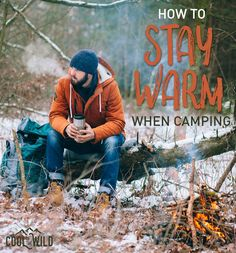 Don't let your camping adventures stop as soon as the temperature drops, but stay cosy and warm with these 50 tips.