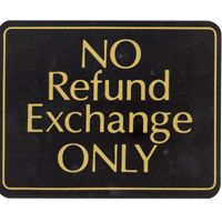 No Refund Exchange Only Policy Sign