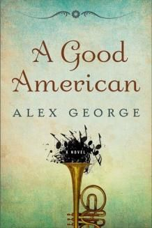 keep hearing good things about this------A Good American | Bookreporter.com