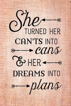 Graduation Gift She turned her can'ts into cans dreams into plans Wood Sig. cans dreams gift Graduation plans Sig turned wood Life Quotes Love, Great Quotes, Quotes To Live By, Me Quotes, Motivational Quotes, Plans Quotes, Qoutes, Montag Motivation, Inspirational Graduation Quotes