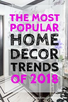 2018 Home Decor Trends