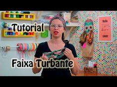 Tutorial - Faixa Turbante - YouTube